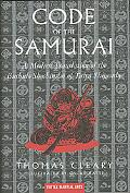 Code of the Samurai A Modern Translation of the Bushido Shoshinsu