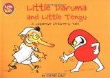 Little Daruma & Little Tengu: A Japanese Children's Tale