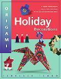 Origami Holiday Decorations For Christmas, Hanukkah and Kwanzaa