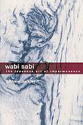 Wabi Sabi The Japanese Art of Impermanence