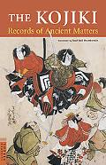 Kojiki Records of Ancient Matters