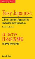 Easy Japanese A Direct Approach to Immediate Conversation