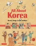All about Korea : Stories, Songs, Crafts and More