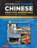 Intermediate Spoken Chinese Practice Essentials: A Wealth of Activities to Enhance Your Spok...