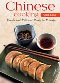 Chinese Cooking Made Easy (Learn to Cook Series)