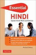 Essential Hindi: Speak Hindi with Confidence! (Self-Study Guide and Hindi Phrasebook) (Essen...