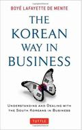 Korean Way in Business : Riding the Asian Tiger