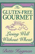 Gluten-Free Gourmet: Living Well without Wheat
