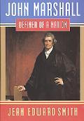 John Smith Marshall:defender of Nation
