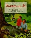 Meg and Dad Discover Treasure in the Air - Lisa Westberg Peters - Hardcover - 1st ed