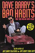 Dave Barry's Bad Habits a 100% Fact-Free Book