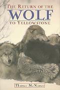 Return of Wolf to Yellowstone