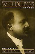 W.E.B. Dubois A Reader