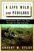 Life Wild+perilous