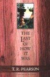 The Last of How It Was: A Novel