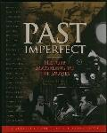 Past Imperfect:hist.according to Movies