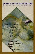 Gordon Liddy Is My Muse, by Tommy Tip Paine