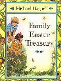 Michael Hague's Family Easter Treasury