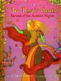 Rose's Smile: Farizad of the Arabian Nights - David Kherdian - Hardcover