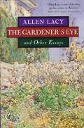 Gardener's Eye and Other Essays