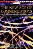 The New Age of Communications (Scientific American Focus Book)