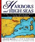 Harbors and High Seas: A Map Book and Geographical Guide to the Aubrey/Maturin Novels of Pat...