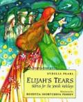 Elijah's Tears: Stories for the Jewish Holidays - Sydelle Pearl