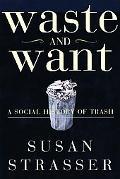 Waste+want:social History of Trash