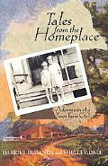 Tales from the Home Place: Adventures of a Texas Farm Girl - Harriet Burandt - Hardcover - 1 ED