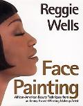 Face Painting: African-American Beauty Techniques from an Emmy Award-Winning Makeup Artist -...