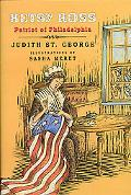 Betsy Ross Patriot of Philadelphia