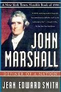 John Marshall Definer of a Nation