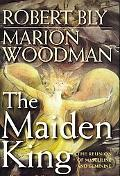 Maiden King: The Reunion of Masculine and Feminine