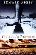 Fool's Progress An Honest Novel