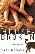 Housebroken: Three Novellas