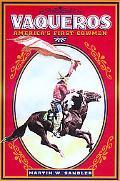 Vaqueros America's First Cowmen