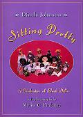 Sitting Pretty A Celebration of Black Dolls