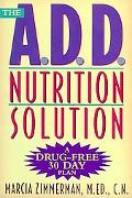 Add Nutrition Solution A Drug-Free Thirty-Day Plan