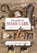 Story of Noah and the Ark According to the Book of Genesis  From the King James Bible