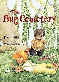 Bug Cemetery