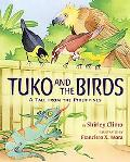 Tuko and the Birds A Tale from the Philippines