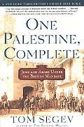 One Palestine, Complete Jews and Arabs Under the British Mandate