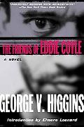 Friends of Eddie Coyle A Novel