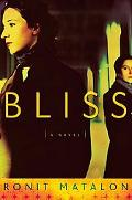 Bliss A Novel