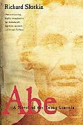 Abe A Novel