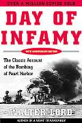 Day of Infamy The Classic Account of the Bombing of Pearl Harbor