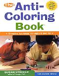 Anti-Coloring Book Creative Activities for Ages 6 and Up