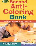 Second Anti-Coloring Book Creative Activities for Ages 6 and Up
