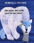 Oso Polar, Oso Polar, Que Es Ese Ruido? / Polar Bear, Polar Bear, What's That Noise