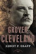 Grover Cleveland The American Presidents